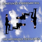 The_impossible_gentlemen
