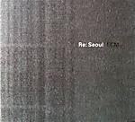 Re_seoul